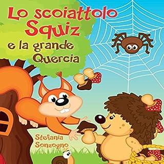 Lo scoiattolo Squiz e la grande Quercia copertina