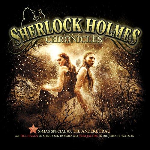 Die andere Frau (Sherlock Holmes Chronicles - X-MAS Special 3) Titelbild