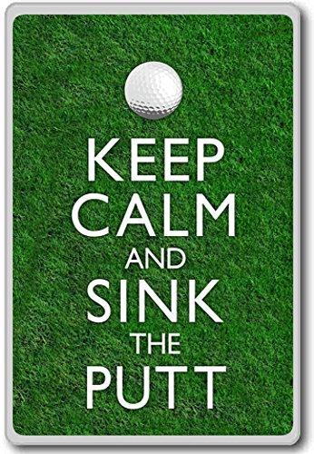 Houd kalm en zinken de put - golf - motiverende citaten koelkast magneet