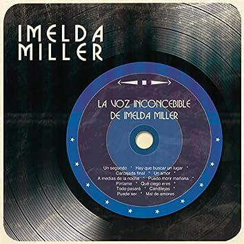 La Voz Inconcebible de Imelda Miller