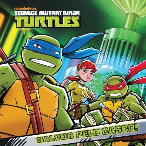 Salvos pelo Casco! (versão brasileira) (Nickelodeon: Teenage Mutant Ninja Turtles) (Portuguese Edition)