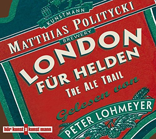 London für Helden: The Ale-Trail
