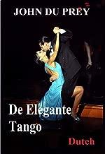 De Elegante Tango