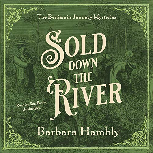 Sold Down the River Audiobook By Barbara Hambly cover art