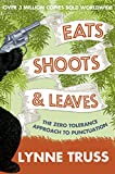 Eats, Shoots and Leaves (English Edition)