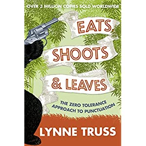Eats, Shoots and Leaves Kindle Edition