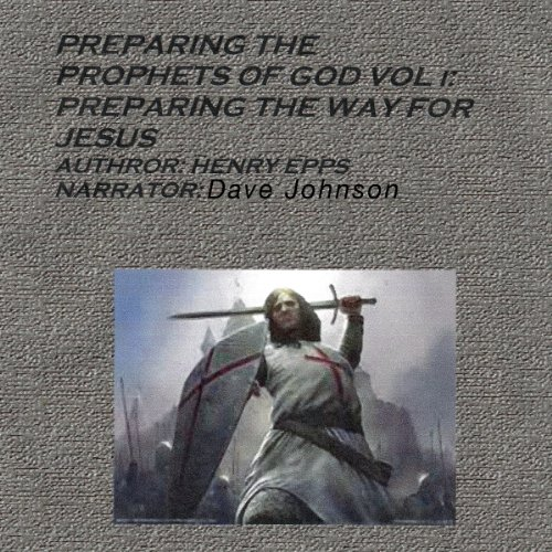 Preparing the Prophets of God audiobook cover art