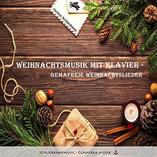 Weihnachtsmusik mit Klavier - Gemafreie Weihnachtslieder