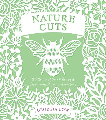 Nature Cuts: A Collection of Over 20 Papercutting Projects and Templates