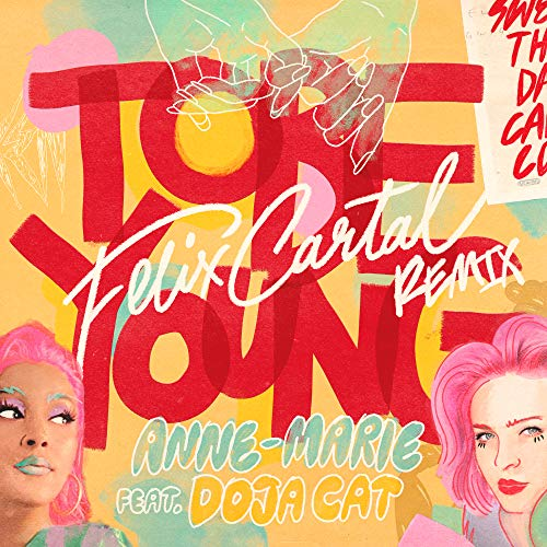 To Be Young (feat. Doja Cat) [Felix Cartal Remix] [Explicit]