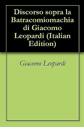 Discorso sopra la Batracomiomachia di Giacomo Leopardi