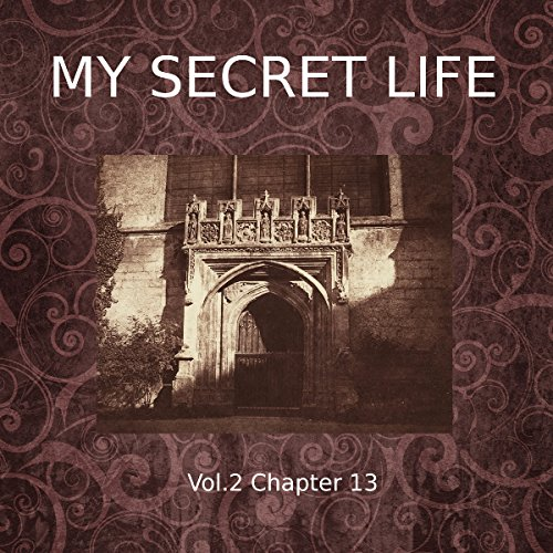 My Secret Life: Volume Two Chapter Thirteen cover art