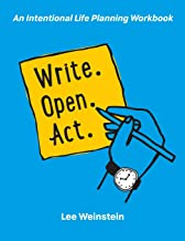 Write, Open, Act: An Intentional Life Planning Workbook