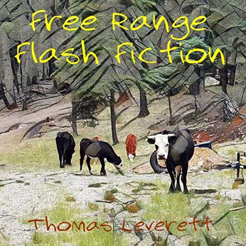 Free Range Flash Fiction audiobook cover art