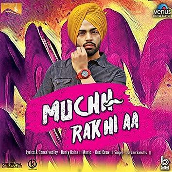 Muchh Rak Hi Aa