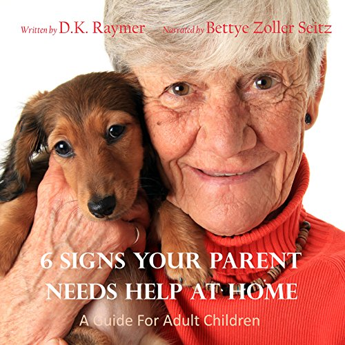 6 Signs Your Parent Needs Help at Home cover art