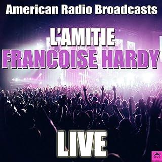 L'amitie (Live)