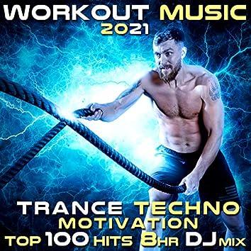 Workout Music 2021 Trance Techno Motivation Top 100 Hits 8 HR DJ Mix