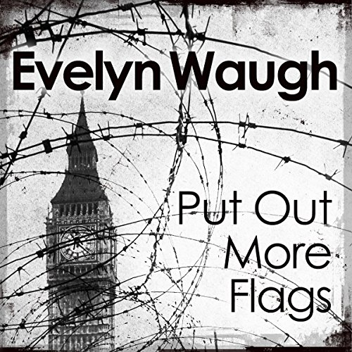 Put Out More Flags audiobook cover art