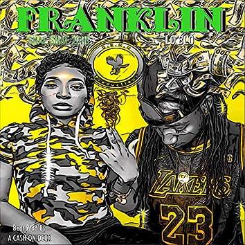 Franklin (feat. Shae Shae 2che`)