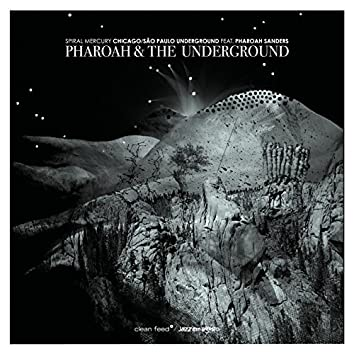 Pharoah & The Underground - Spiral Mercury
