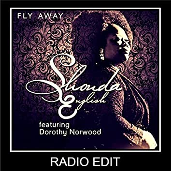 Fly Away (Radio Edit) [feat. Dorothy Norwood]