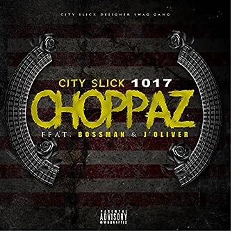 Choppa'z (feat. Bossman & Jay Oliver)