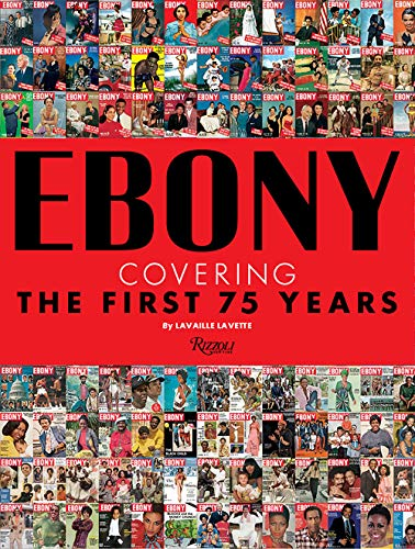 Ebony: Covering the First 75 Years