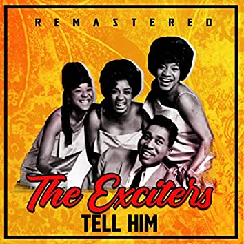 Tell Him (Remastered)
