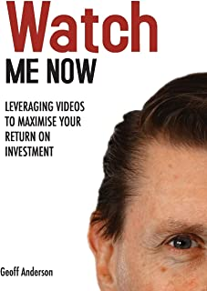 Watch Me Now: Leveraging videos to maximise your return on investment (1)