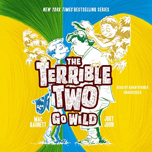 The Terrible Two Go Wild audiobook cover art