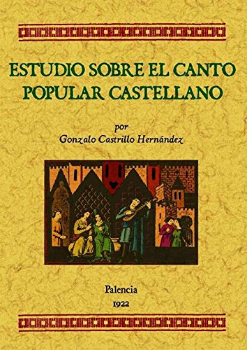 Estudios sobre el canto popular castellano