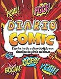 Diario Cómic. Escribe tu día a día y dibújalo con plantillas de cómic en blanco.
