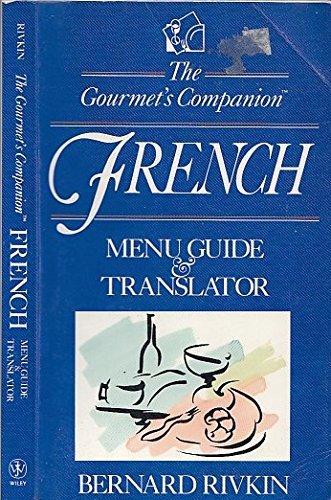 The Gourmet's Companion, French: Menu Guide & Translator