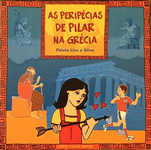 As Peripécias de Pilar na Grécia