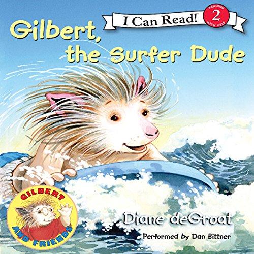 Gilbert, the Surfer Dude cover art