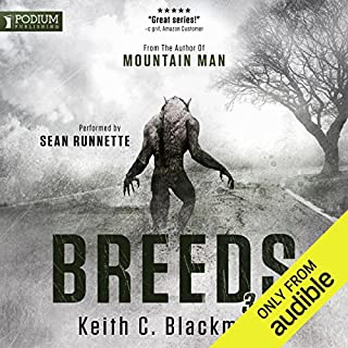 Breeds 3                   Written by:                                                                                                                                 Keith C. Blackmore                               Narrated by:                                                                                                                                 Sean Runnette                      Length: 14 hrs and 49 mins     4 ratings     Overall 4.8