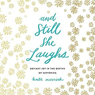 And Still She Laughs audiobook cover art