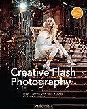 التصوير الإبداعي بالفلاش: إضاءة رائعة مع ومضات صغيرة: 40 ورشة عمل فلاش