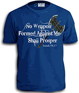 Faith Of God No Weapon Formed Against Me Shall Prosper Adult T-Shirt Black White or Blue