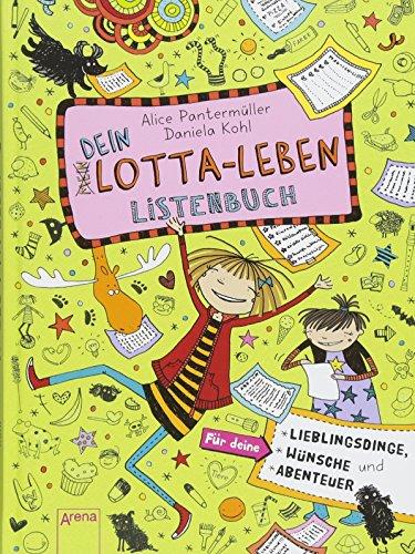 Dein Lotta-Leben. Listenbuch: Für deine Lieblingsdinge, Wünsche und Abenteuer