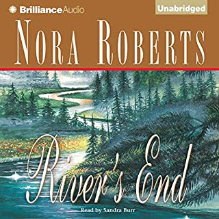 River's End                   By:                                                                                                                                 Nora Roberts                               Narrated by:                                                                                                                                 Sandra Burr                      Length: 14 hrs and 10 mins     36 ratings     Overall 4.4