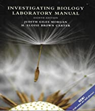 Investigating Biology Laboratory Manual: 8 Edition