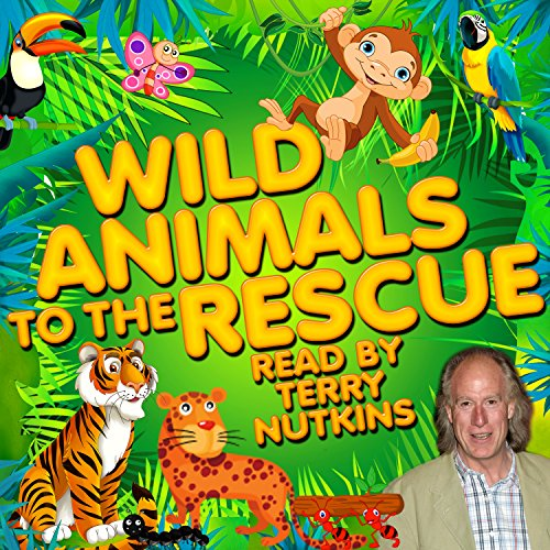 Wild Animals to the Rescue cover art