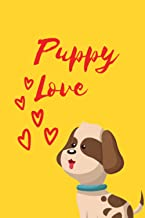 Puppy Love: 100 lined pages (6x9)