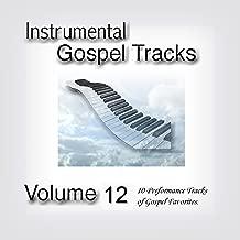 Instrumental Gospel Tracks Vol. 12