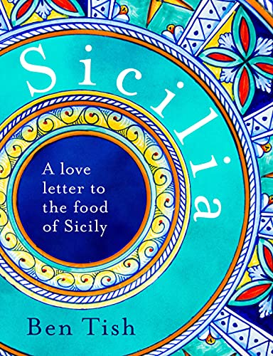 Sicilia: A love letter to the food of Sicily (English Edition)