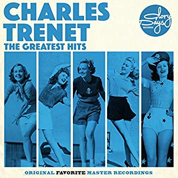 The Greatest Hits Of Charles Trenet