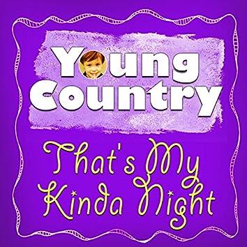 That's My Kinda Night - Single