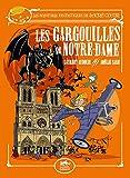 Les aventures fantastiques de Sacré-Coeur : Les gargouilles de Notre-Dame